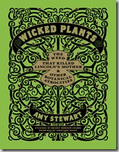 Post image for Wicked Plants Book Review (Video with Amy Stewart) Plus a Look Inside the Author's Wicked Plants Garden