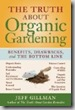 Truth About Organic Gardening book by Gillman