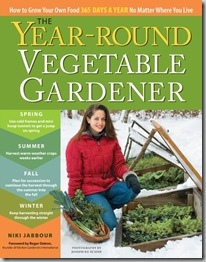 Post image for The Year-Round Vegetable Gardener by Niki Jabbour