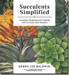 Post image for Succulents Simplified by Debra Lee Baldwin: Designer DIY With the Succulent Queen